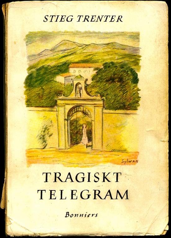 Tragiskt Telegram Stieg Trenter 1947